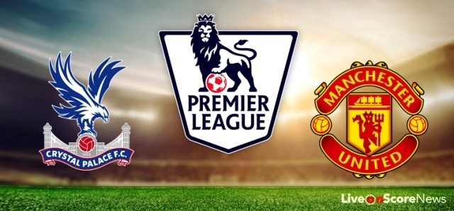 Crystal Palace  vs  Manchester United – Preview and Prediction