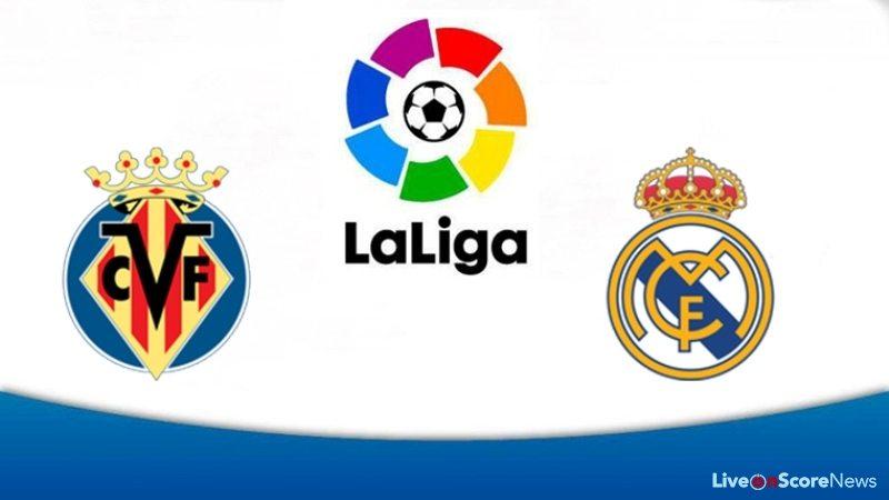 Villarreal Vs Real Madrid Preview And Prediction LaLiga Santander LiveonScore com