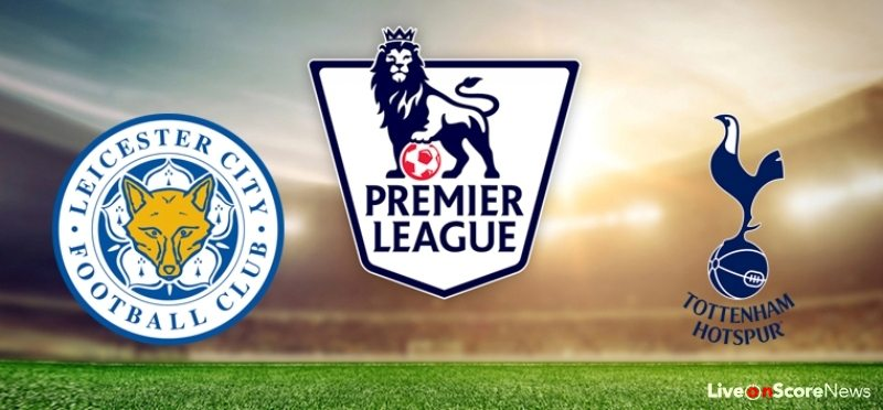 Tottenham Vs Leicester Prediction: Leicester Vs Tottenham Preview And Prediction Live Stream