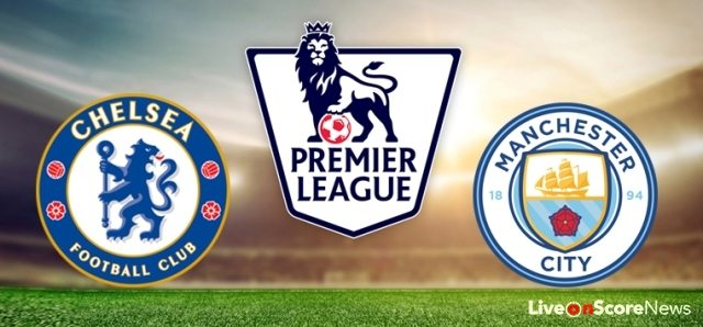 Man City Vs Chelsea 2018: Chelsea Vs Manchester City Preview And Prediction Live