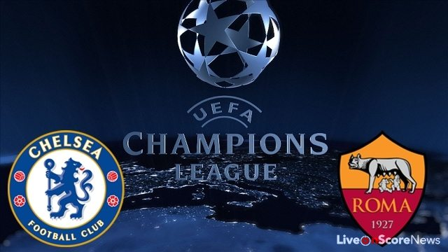 Chelsea vs Roma Preview and Prediction Live stream UCL 2017-2018