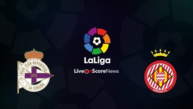 Image result for Deportivo La Coruña vs Girona Live