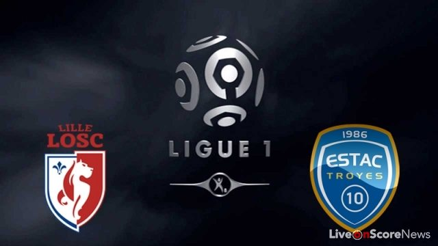 Lille vs Troyes Preview and Prediction Live Stream France Ligue 1 2017-2018