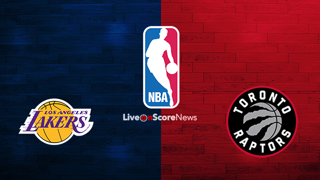 Lakers Vs Raptors Detail: Los Angeles Lakers Vs Toronto Raptors Preview And