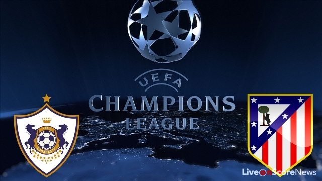 Qarabag FK vs Atletico Madrid Preview and Prediction Live stream UCL 2017-2018