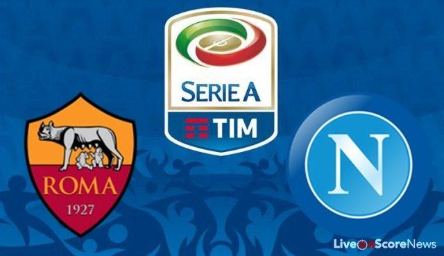Roma vs SSC Napoli Preview and Prediction Live stream Serie Tim A 2017-2018