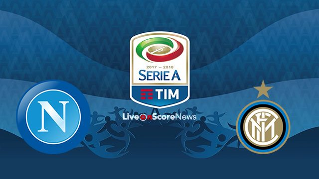 SSC Napoli vs Inter Preview and Prediction Live stream Serie Tim A 2017-2018
