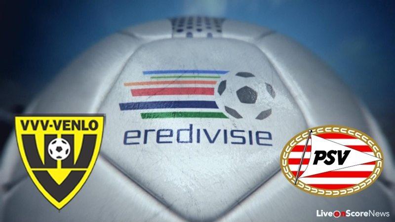 VVV-Venlo vs PSV Eindhoven Preview and Prediction Live Stream Netherlands – Eredivisie 2017-2018
