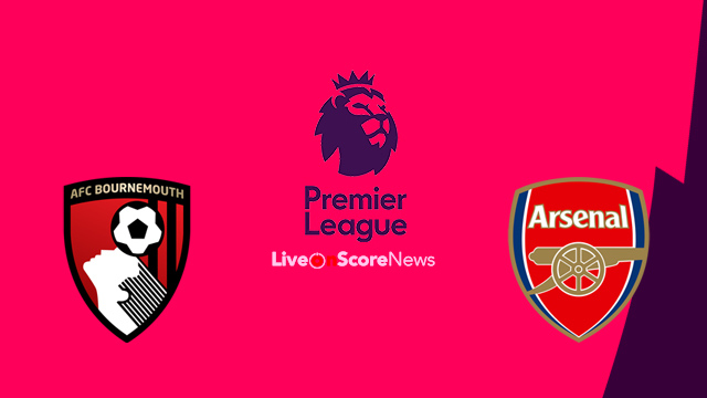 AFC Bournemouth vs Arsenal Preview and Prediction Live stream Premier League 2018