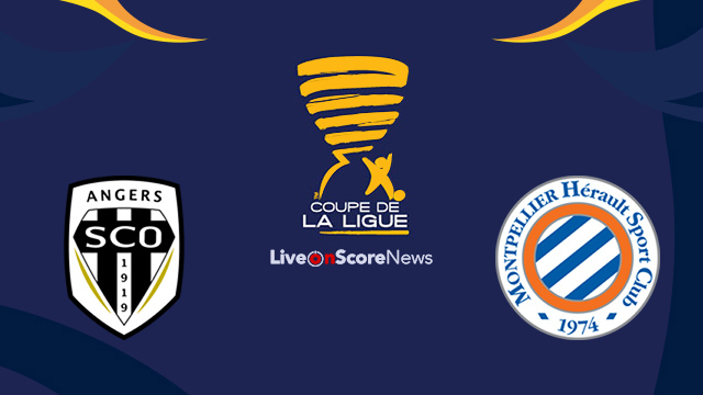 Angers vs Montpellier Preview and Prediction Live Stream France League Cup 2017
