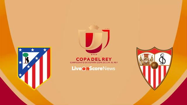 Atl. Madrid vs Sevilla Preview and Prediction Live Stream Copa del Rey 2018