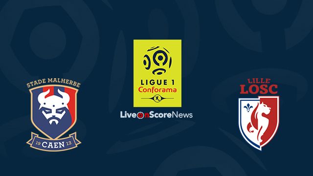Caen vs Lille Preview and Prediction Live Stream France Ligue 1 2018