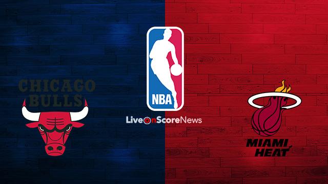 Chicago Bulls vs Miami Heat Preview and Prediction Live stream NBA 2018