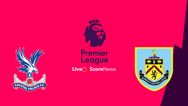 Crystal Palace vs Burnley Preview and Prediction Live stream Premier League 2018
