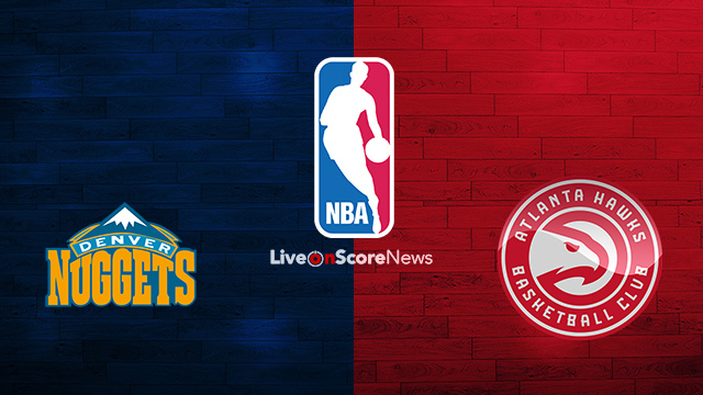 Denver Nuggets vs Atlanta Hawks Preview and Prediction Live stream NBA 2018