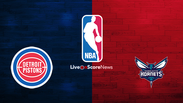 Detroit Pistons vs Charlotte Hornets Preview and Prediction Live stream NBA 2018