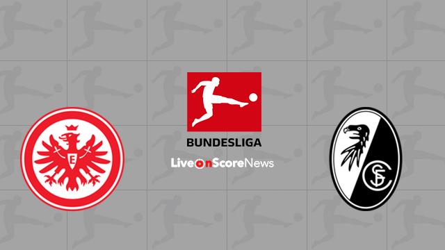 Eintracht Frankfurt vs Freiburg Preview and Prediction Live stream Bundesliga 2018