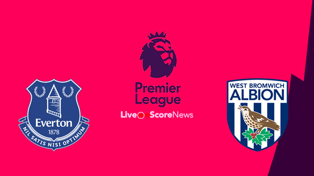 Everton vs West Bromwich Albion Preview and Prediction Live stream Premier League 2018