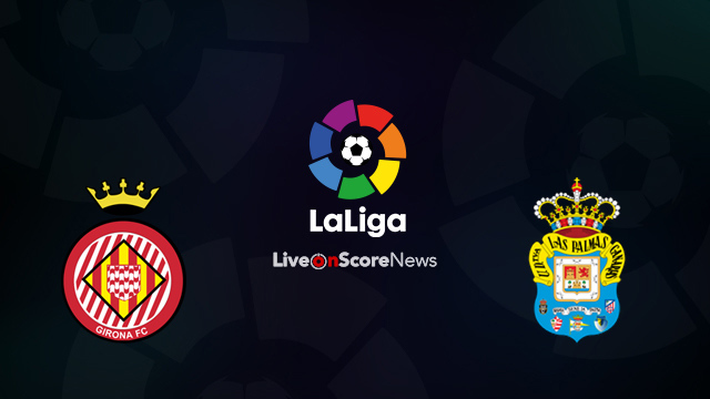 Girona vs Las Palmas Preview and Prediction Live Stream LaLiga Santander 2018