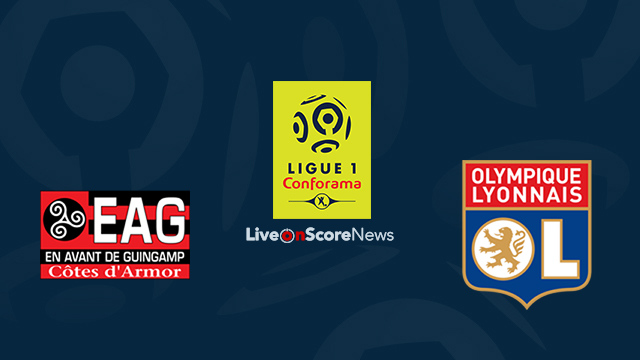 Guingamp vs Lyon Preview and Prediction Live Stream France Ligue 1 2018