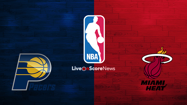 Indiana Pacers vs Miami Heat Preview and Prediction Live stream NBA 2018