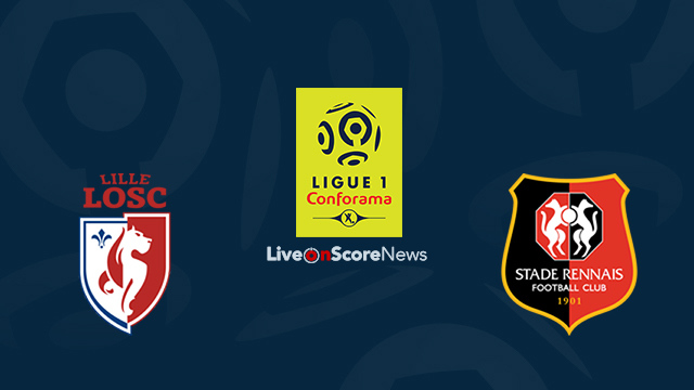 Lille vs Rennes Preview and Prediction Live Stream France Ligue 1 2018