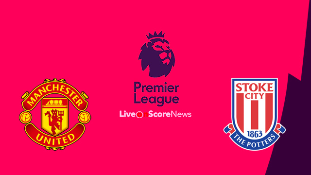 Manchester United vs Stoke City Preview and Prediction Live stream Premier League 2018