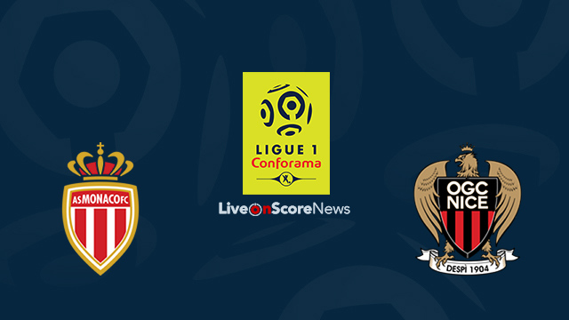 Monaco vs Nice Preview and Prediction Live Stream France Ligue 1 2018