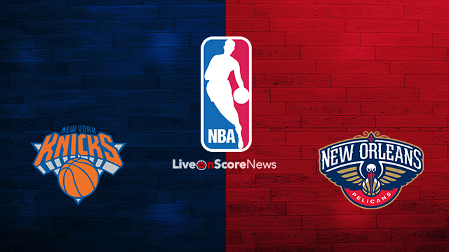 New York Knicks vs New Orleans Pelicans Preview and Prediction Live stream NBA 2018