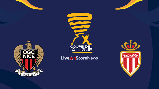 Nice vs Monaco Preview and Prediction Live Stream France League Cup 2017