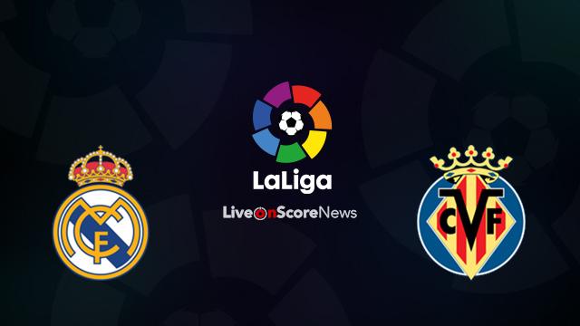 Real Madrid vs Villarreal Preview and Prediction Live Stream LaLiga Santander 2018