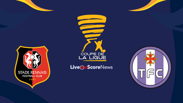Rennes vs Toulouse Preview and Prediction Live Stream France League Cup 2017