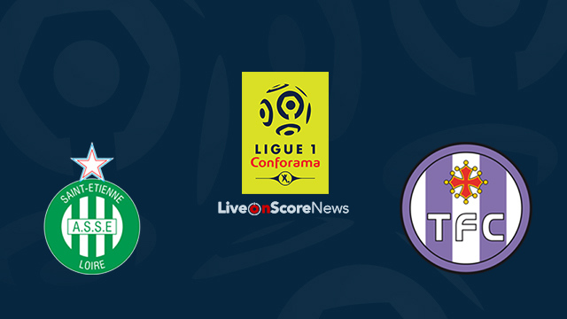 Saint-Etienne vs Toulouse Preview and Prediction Live Stream France Ligue 1 2018