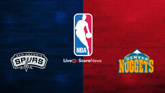 Image result for San Antonio Spurs vs Denver Nuggets Live Streaming