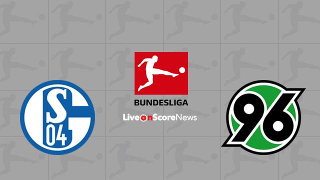 Schalke 04 vs Hannover 96 Preview and Prediction Live stream Bundesliga 2018