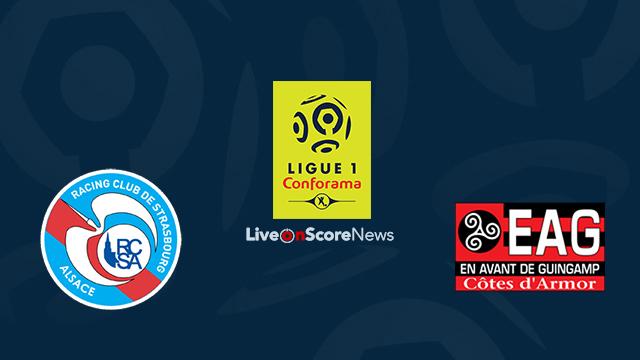 Strasbourg vs Guingamp Preview and Prediction Live Stream France Ligue 1 2018