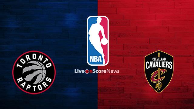 Toronto Raptors vs Cleveland Cavaliers Preview and Prediction Live stream NBA 2018