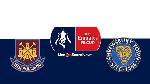 West Ham United vs Shrewsbury Town Preview and Prediction Live stream FA CUP 2018