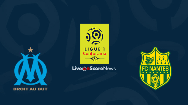marseille vs nantes preview and prediction live stream france ligue 1 2018. Black Bedroom Furniture Sets. Home Design Ideas