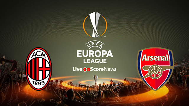 AC Milan vs Arsenal Preview and Prediction Live stream UEL ...