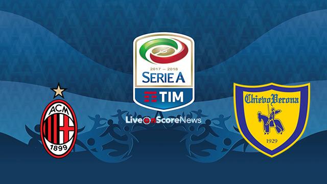 AC Milan vs ChievoVerona Preview and Prediction Live stream Serie Tim A 2018