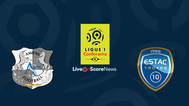 Amiens vs Troyes Preview and Prediction Live Stream France Ligue 1 2018
