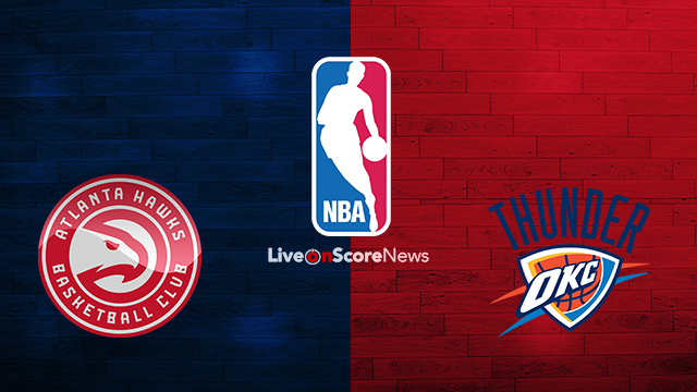 Atlanta Hawks vs Oklahoma City Thunder Preview and Prediction Live stream NBA 2018