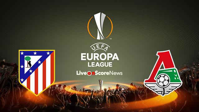 Image result for Atletico Madrid vs Lokomotiv Moscow