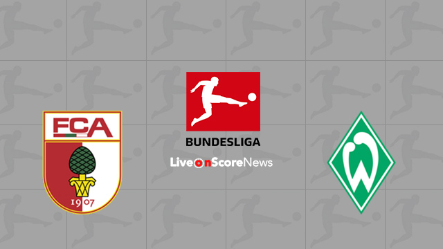 Augsburg vs Werder Bremen Preview and Prediction Live stream Bundesliga 2018