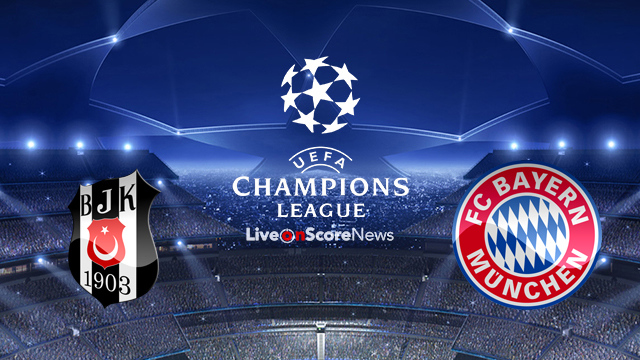 Besiktas vs Bayern Munich Preview and Prediction Live stream UCL 2018