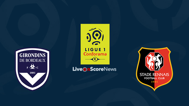 Bordeaux vs Rennes Preview and Prediction Live Stream France Ligue 1 2018