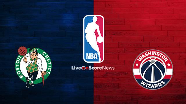 Boston Celtics vs Washington Wizards Preview and Prediction Live stream NBA 2018