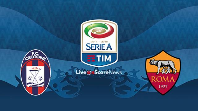 Crotone vs Roma Preview and Prediction Live stream Serie Tim A 2018