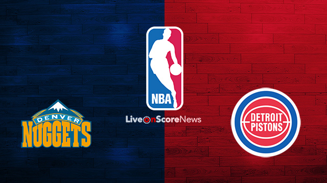 Denver Nuggets vs Detroit Pistons Preview and Prediction Live stream NBA 2018